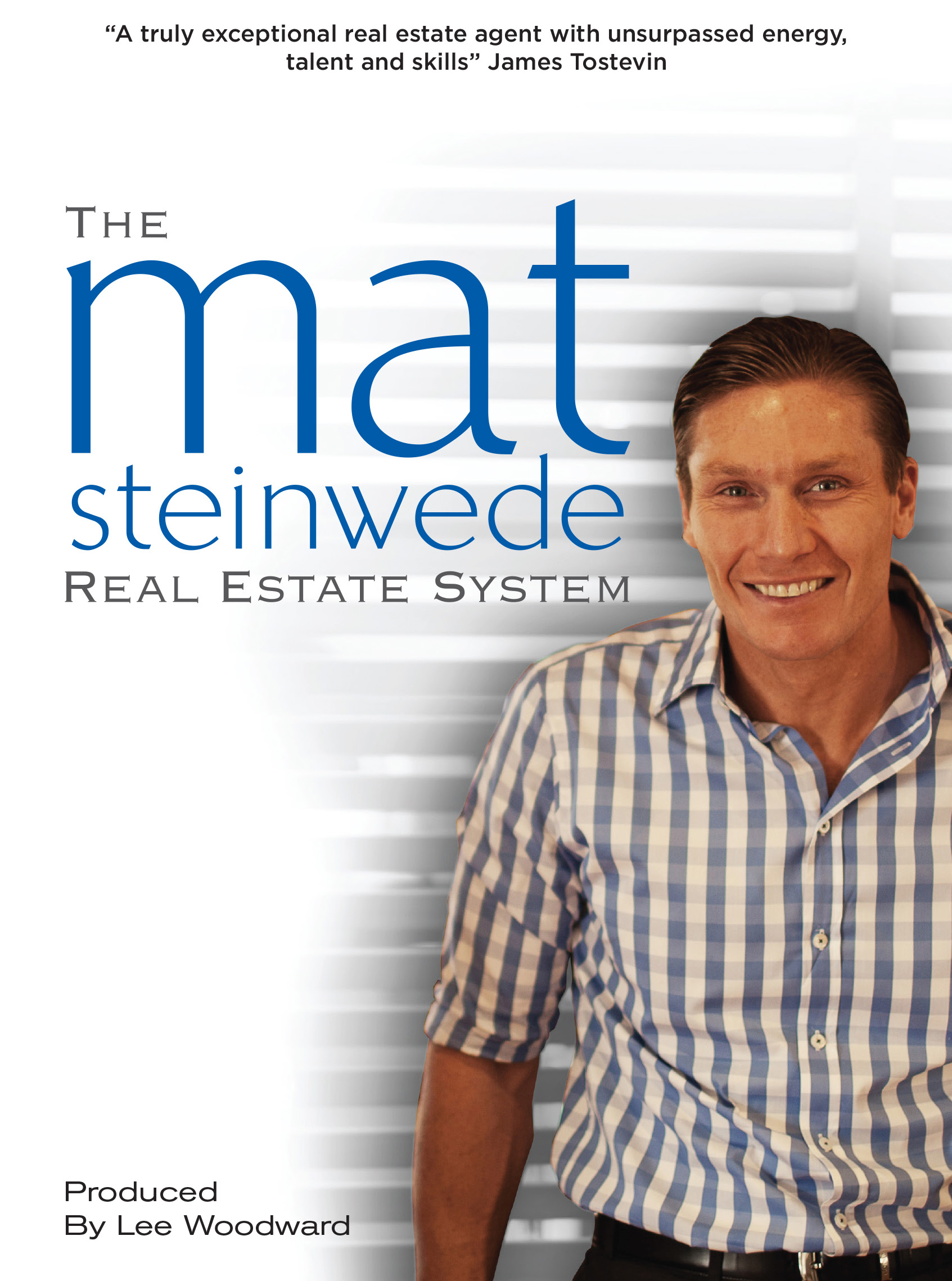 The Mat Steinwede Real Estate System by Mat Steinwede